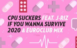 If You Wanna Survive - CPU Suckers